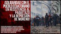 *Solidaridad con el pueblo ecuatoriano en resistencia al paquetazo y la represión de Moreno* Manifestamos nuestra más profunda solidaridad con el pueblo ecuatoriano, en estos momentos movilizado contra el paquetazo […]