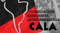 Comunicado relanzamiento de la CALA (Coordinación Anarquista Latinoamericana) Diciembre 2019 Luego de una serie de reuniones e instancias, organizaciones políticas anarquistas de Latinoamérica hemos decidido relanzar la Coordinación Anarquista […]