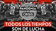 """Documento internacional por el 1° de Mayo, 2020 """"PARA LAS CLASES POPULARES DEL MUNDO, PANDEMIA, CRISIS, TODOS LOS TIEMPOS SON DE LUCHA""""  """"El primero de Mayo debe ser un […]"""