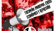 """Saludamos el lanzamiento de la Organización Anarquista de Tucumán. ¡Arriba los/as que luchan! TUCUMÁN: PANDEMIA, CRISIS ECONÓMICA Y REPRESIÓN """"América latina, tierra indómita y rebelde, heredera de siglos de luchas […]"""
