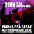 29 M: Luchar y organizar por todo Brasil! Este sábado 29, nosotros militantes organizados en la CAB, estaremos en las calles país aparte junto a los movimientos populares y otras […]