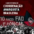 CAB, 9 AÑOS ENRAIZANDO EL ANARQUISMO! Se cumplen 9 años del Congreso fundacional de la Coordinación Anarquista Brasileña (CAB), realizado entre los días 09 y 10 de junio de 2012, […]
