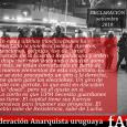 DECLARACIÓN DE LA FEDERACIÓN ANARQUISTA URUGUAYA ANTE LA REPRESIÓN A LA MARCHA CONTRA UPM  La Federación Anarquista Uruguaya repudia la represión policial a la movilización contra UPM y […]