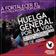 30 de abril HUELGA GENERAL Protesta en todos los territorios! El ciclo político abierto con la revuelta de octubre, marcado por los efectos de la crisis sanitaria, económica y social […]