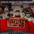 Declaración Conjunta Internacionalista en Apoyo al Pueblo que Lucha en Colombia El mundo mira hoy hacia Colombia; sus calles y carreteras han sido el escenario donde el pueblo ha […]