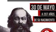 Un 30 de mayo de 1814 nacía en Rusia Mijail Bakunin, considerado uno de los padres del anarquismo. Siendo joven en 1834 abandonará el ejército para trasladarse a Moscú y […]